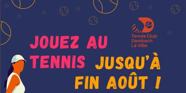 Jouez au tennis jusqu'à fin août !!!