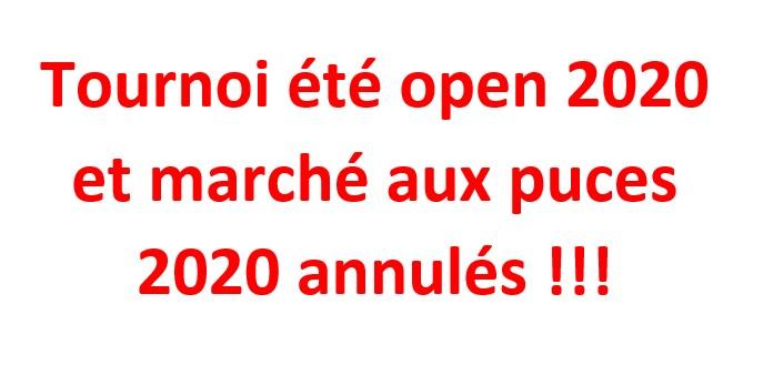 Tournoi été open et marché aux puces 2020 annulés !